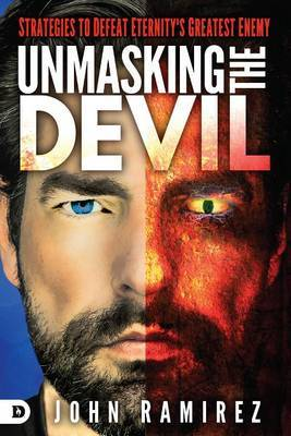 Unmasking The Devil by John Ramirez