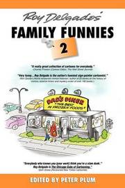 Roy Delgado's Family Funnies 2 by Peter Plum