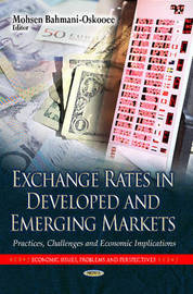Exchange Rates in Developed & Emerging Markets by Mohsen Bahmani-Oskooee