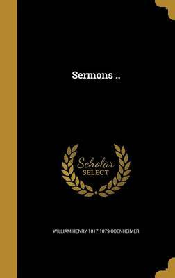 Sermons .. by William Henry 1817-1879 Odenheimer image