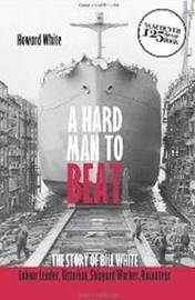 Hard Man to Beat by Howard White