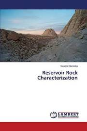 Reservoir Rock Characterization by Hazarika Swapnil