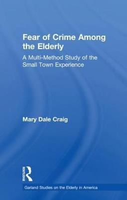 Fear of Crime Among the Elderly by Mary Dale Craig image