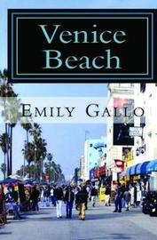 Venice Beach by Emily Gallo