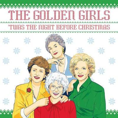 The Golden Girls: 'twas the Night Before Christmas by Francesco Sedita