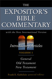 Expositor's Bible Commentary: With the New International Version: v. 1: Introductory Articles image