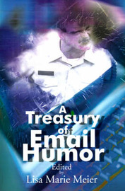 A Treasury of Email Humor: Volume I image