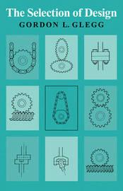 The Selection of Design by Gordon L. Glegg image