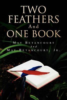 Two Feathers and One Book by May Betancourt image