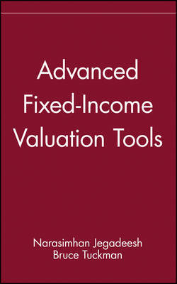 Advanced Fixed-income Valuation Tools by Narasimhan Jegadeesh image