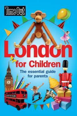 London for Children by Time Out Guides Ltd