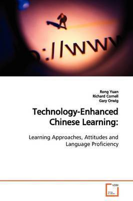 Technology-Enhanced Chinese Learning by Rong Yuan