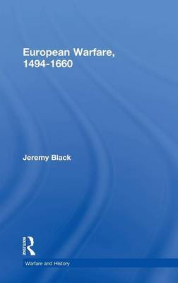 European Warfare, 1494-1660 by Jeremy Black image