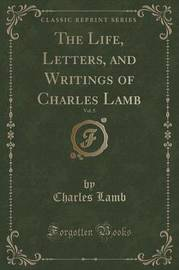 The Life, Letters, and Writings of Charles Lamb, Vol. 5 (Classic Reprint) by Charles Lamb image