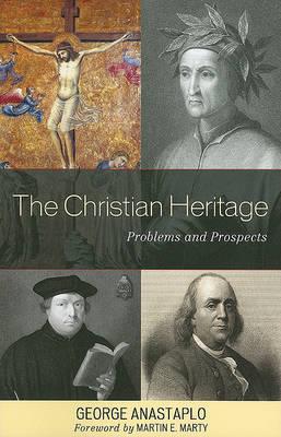 The Christian Heritage by George Anastaplo image