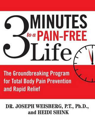 3 Minutes to a Pain-Free Life by Joseph Weisberg image
