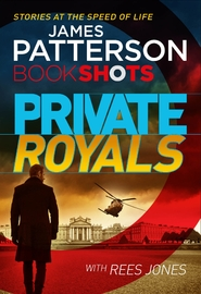 Private Royals by James Patterson