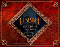 The Hobbit: Desolation of Smaug Chronicles: Art & Design by Daniel Falconer