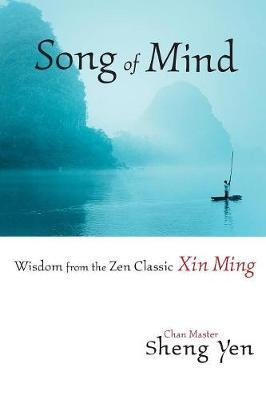Song Of Mind by Chan Master Sheng Yen image
