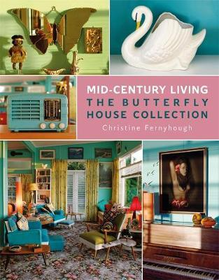 Mid-Century Living by Christine Fernyhough