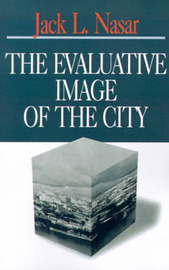 The Evaluative Image of the City by Jack L. Nasar image