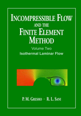 Incompressible Flow and the Finite Element Method: v. 2 by P. M. Gresho image