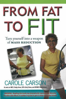From Fat to Fit by Carole Carson