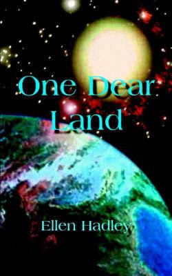 One Dear Land by Ellen Hadley image