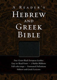 A Reader's Hebrew and Greek Bible by A. Philip Brown