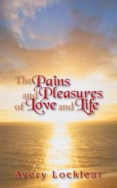 the pains and pleasures of being The unity and commensurability of pleasures and pains ole martin moen the problem of the unity and commensurability of pleasures and pains being loved, and.