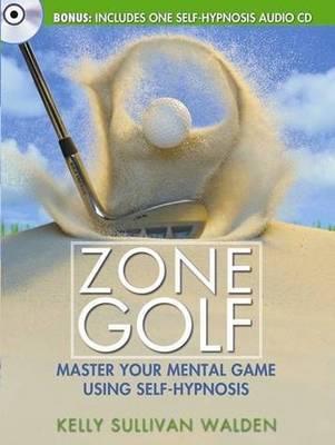 Zone Golf by Kelly Sullivan Walden