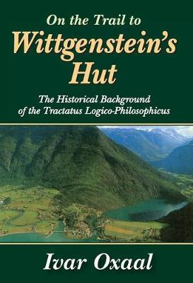 On the Trail to Wittgenstein's Hut by Ivar Oxaal