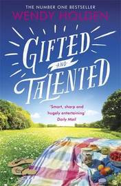 Gifted and Talented by Wendy Holden image