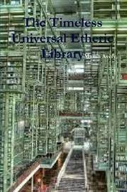 The Timeless Universal Etheric Library by Martin Avery