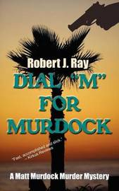Dial M for Murdock by Robert J Ray image
