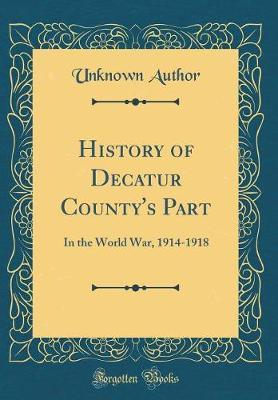 History of Decatur County's Part by Unknown Author