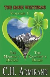 The Irish Westerns Volume 1 by C.H. Admirand image