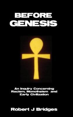 Before Genesis by Robert J Bridges image