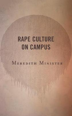 Rape Culture on Campus by Meredith Minister image