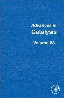 Advances in Catalysis: Volume 63