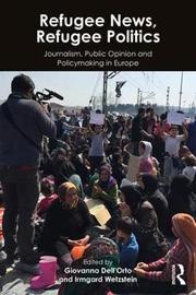 Refugee News, Refugee Politics