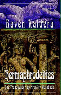 Hermaphrodeities by Raven Brangwyn Kaldera