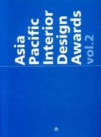Asia Pacific Interior Design Awards: v. 2 by Metto Books image