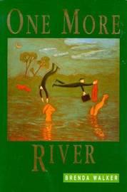One More River by Brenda Walker image