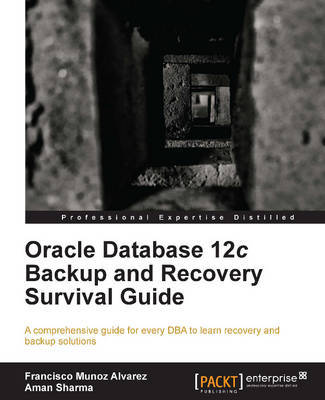 Oracle Database 12c Backup and Recovery Survival Guide | Francisco