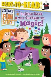 Pulling Back the Curtain on Magic! by Sheila Sweeny Higginson