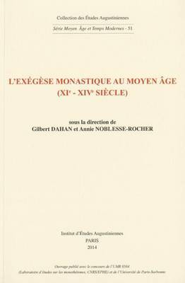L'Exegese Monastique Au Moyen Age (Xie-Xive Siecle)