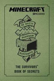 Minecraft: The Survivors' Book of Secrets by Mojang AB