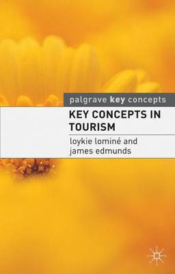 Key Concepts in Tourism by Loykie Lomine