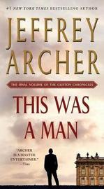 This Was a Man by Jeffrey Archer